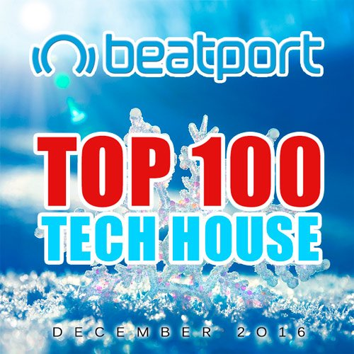 VA-Beatport Top 100 Tech House December 2016 (2017)