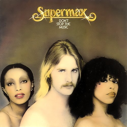 Supermax - Don't Stop The Music (1977) LP