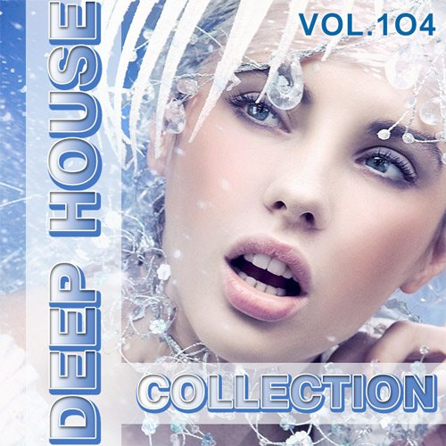 VA-Deep House Collection Vol.104 (2017)