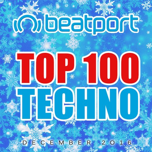 VA-Beatport Top 100 Techno December 2016 (2017)