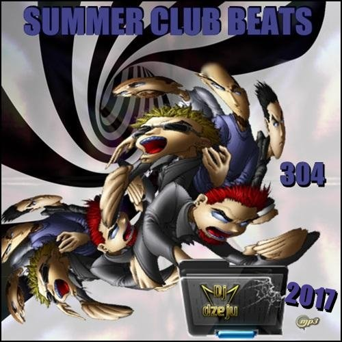 VA-Summer Club Beats Vol. 304 (2017)