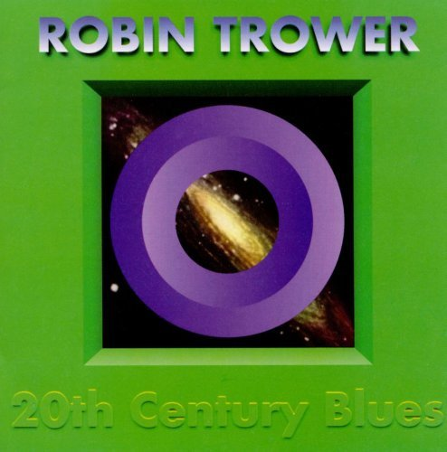 Robin Trower - 20th Century Blues (1994)