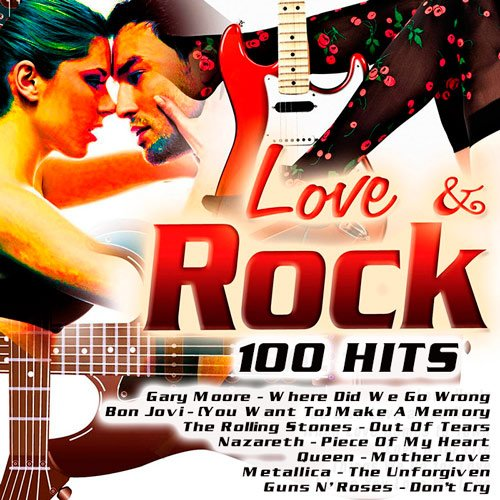 VA-Love & Rock 100 Hits (2017)