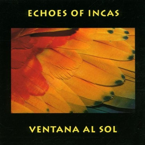 Echoes of Incas - Ventana al Sol (1995)