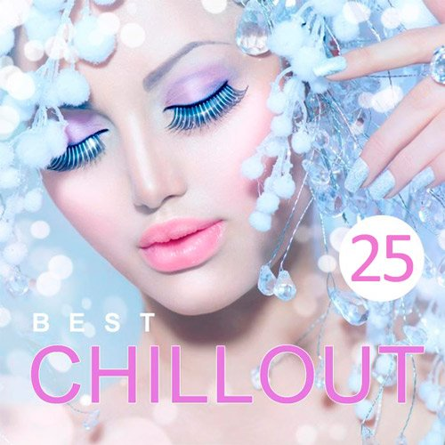 VA-Best Chillout Vol.25 (2017)