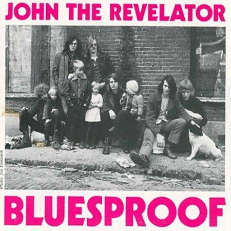John the Revelator - Bluesproof (1988)