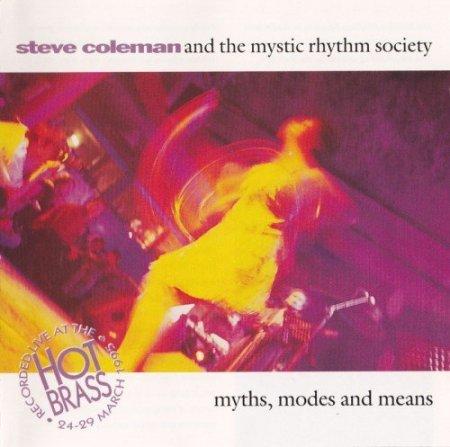 Steve Coleman And The Mystic Rhythm Society / Myths, Modes and Means (1995)