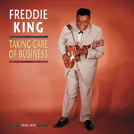 Freddie King - Taking Care of Business 7CD Box (1956-1973) FLAC
