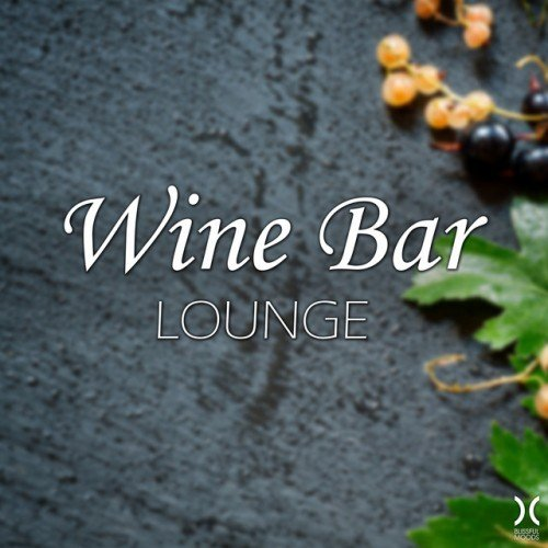 VA - Wine Bar Lounge (2017)