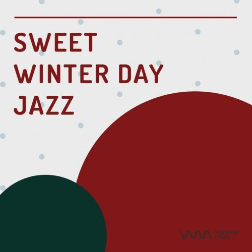 VA - Sweet Winter Day Jazz (2017)
