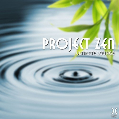 VA - Project Zen. Ultimate Lounge (2017)