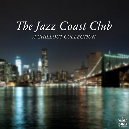 VA - The Jazz Coast Club. А Chillout Collection (2017)