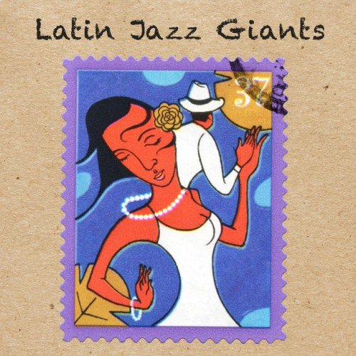 VA - Latin Jazz Giants (2017)