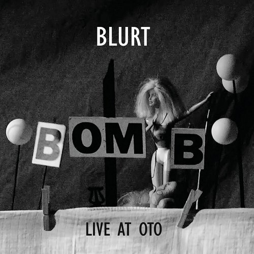 Blurt - Live at Oto (2017)