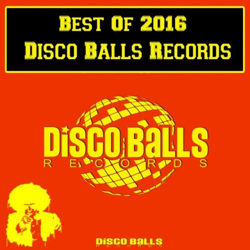 VA-Best Of 2016 Disco Balls Records (2017)
