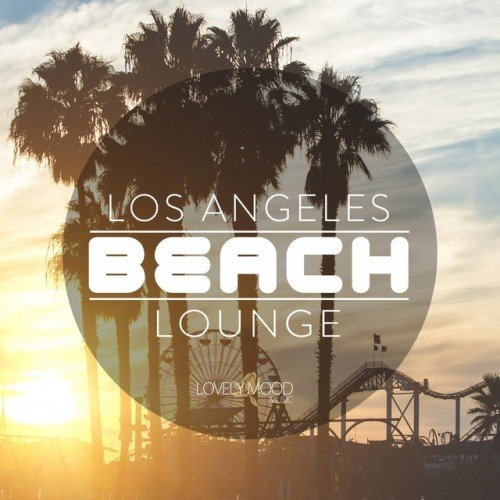 VA - Los Angeles Beach Lounge Vol.1 (2017)