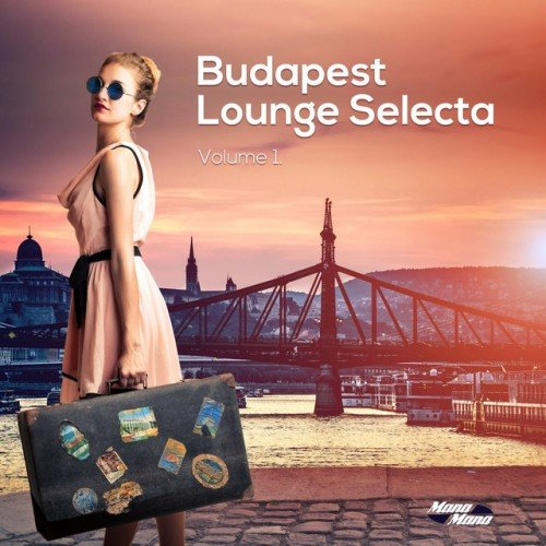 VA - Budapest Lounge Selecta Vol.1. Smooth Electronic Beats from Hungary (2017)