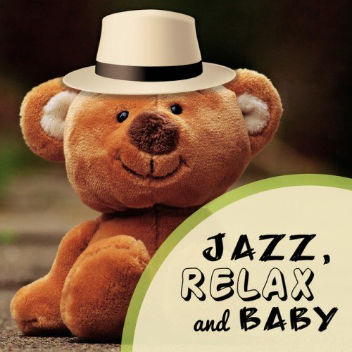 VA - Jazz Relax and Baby Instrumental Music for Calm Down (2017)