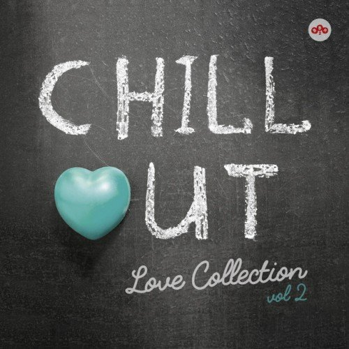VA - Chill Out Love Collection Vol.2 (2017)