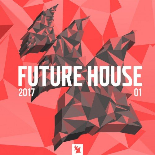 VA - Future House 2017-01 (2017)