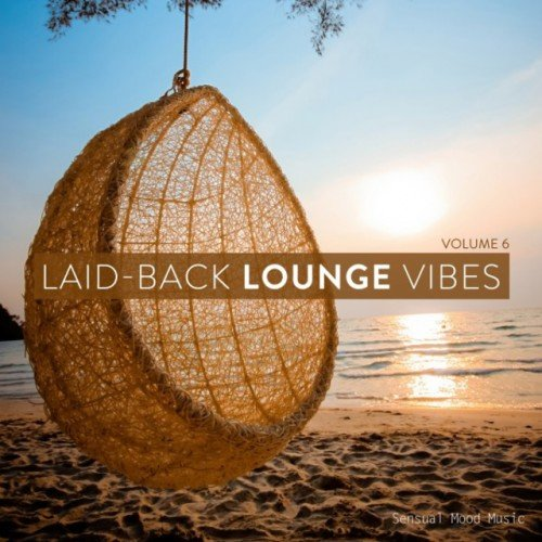 VA - Laid-Back Lounge Vibes Vol.6 (2017)