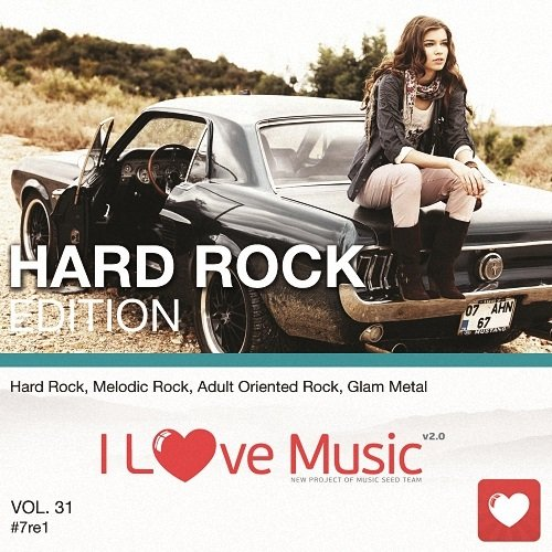 I Love Music! - Hard Rock Edition Vol.31 (2017)