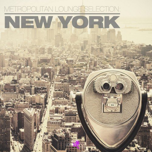 VA - Metropolitan Lounge Selection New York (2017)