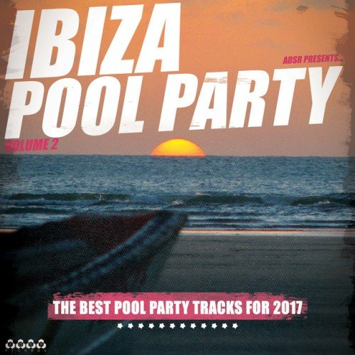 VA - Ibiza Pool Party Vol.2 (2017)