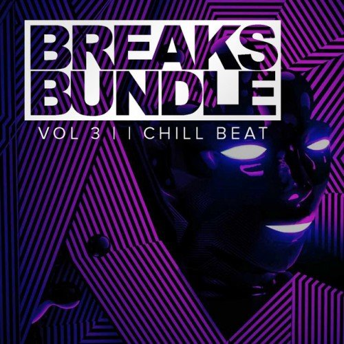 VA - Breaks Bundle Vol.3 Chill Breaks (2017)