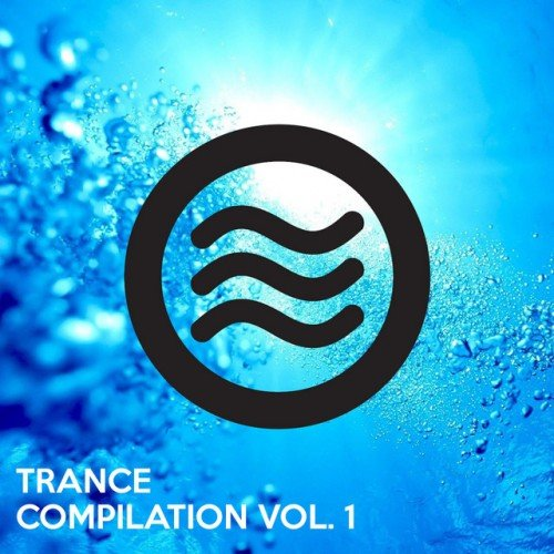VA - Trance Compilation Vol.1 (2017)