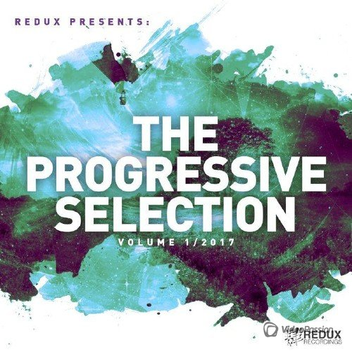 VA - Redux Presents: The Progressive Selection, Vol. 1 (2017)
