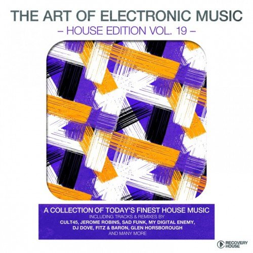 VA - The Art Of Electronic Music: House Edition Vol.19 (2017)