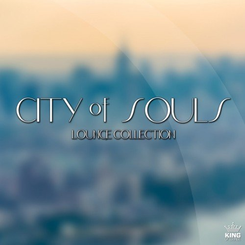 VA - City of Souls: Lounge Collection (2017)