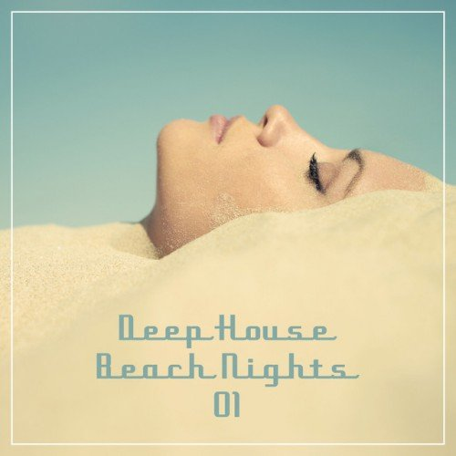 VA - Deep House Beach Nights Vol.1 (2017)