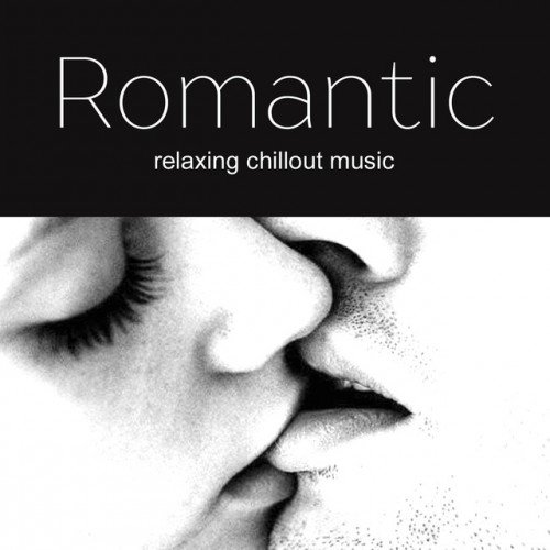 VA - Romantic Music: Romantic Chillout (2017)