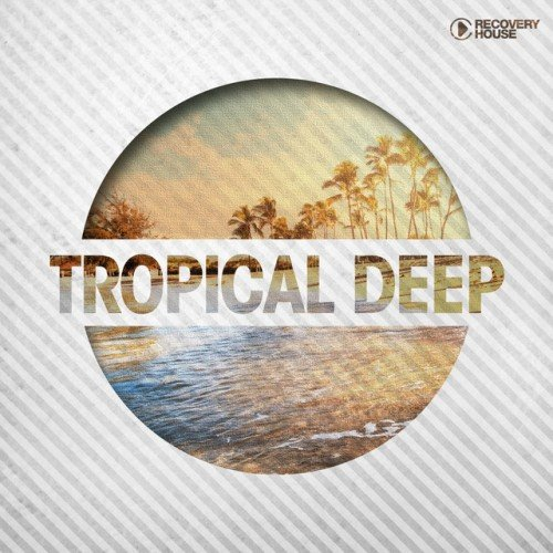 VA - Tropical Deep (2017)