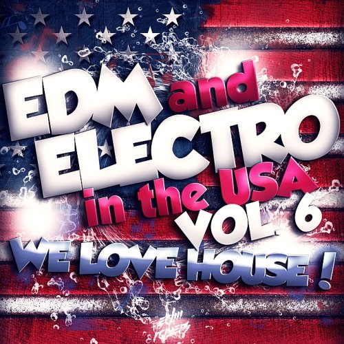 VA-EDM And Electro In The USA Vol. 6 (2017)