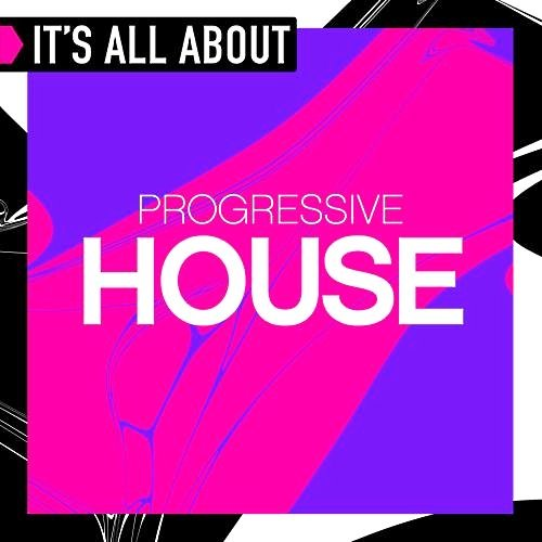 VA-It's All About Progressive House (2017)