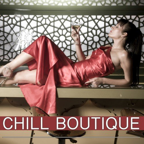 VA - Chill Boutique (2017)