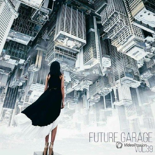 Future Garage Vol.39 (2017)