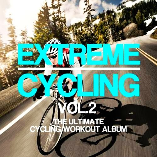 VA-Extreme Cycling Vol. 2 (The Ultimate Cycling Workout Album) (2017)