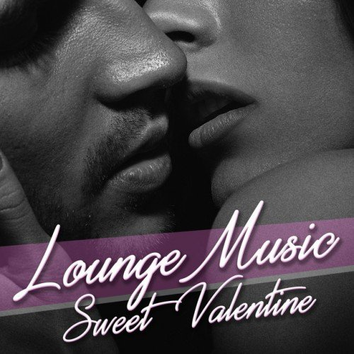 VA - Lounge Music Sweet Valentine (2017)