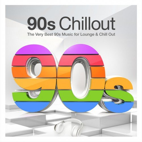 VA - 90s Chillout: The Very Best 90s Music for Lounge and Chill Out (2017)