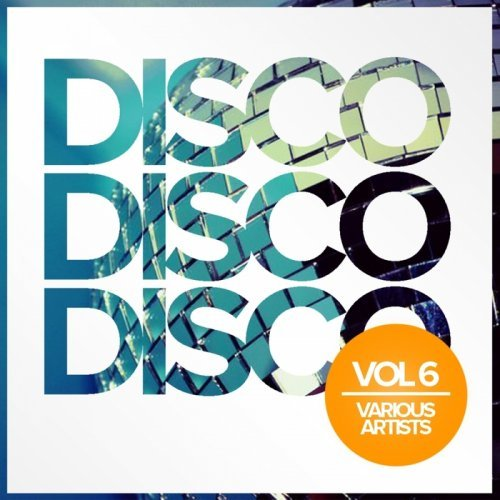 VA-Disco Disco Disco Vol 6 (2017)