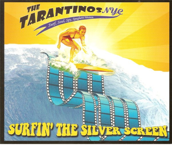 The TarantinosNYC - Surfin' The Silver Screen (2015)