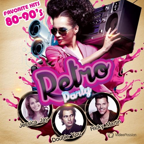 VA-Retro Party. Favorete Hits 80-90's (2017)
