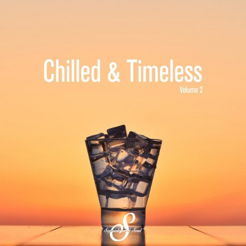 VA - Chilled and Timeless Vol.2 (2017)