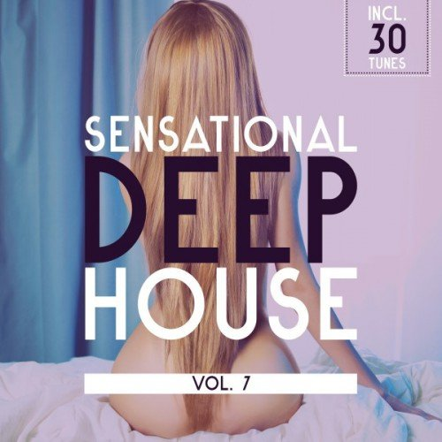 VA - Sensational Deep House Vol.7 (2017)