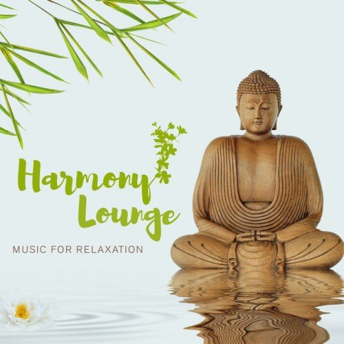 VA - Harmony Lounge: Music for Relaxation (2017)