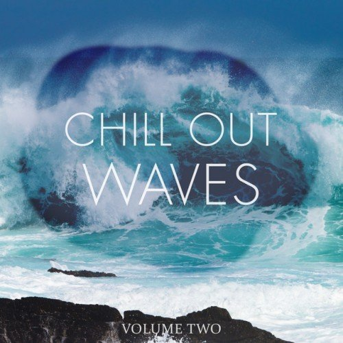 VA - Chill Out Waves Vol.2: Finest In Smooth Electronic Music (2017)